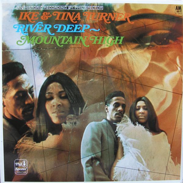 Ike & Tina Turner: River Deep, Mountain High