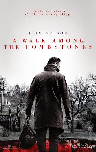 Lối Đi Giữa Rừng Bia Mộ - A Walk Among The Tombstones