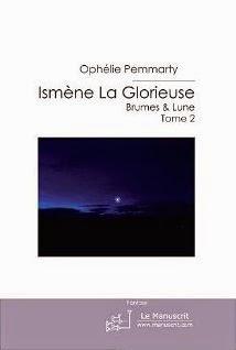 Ismème la Glorieuse La petite Rêveuse et Brumes & Lunes