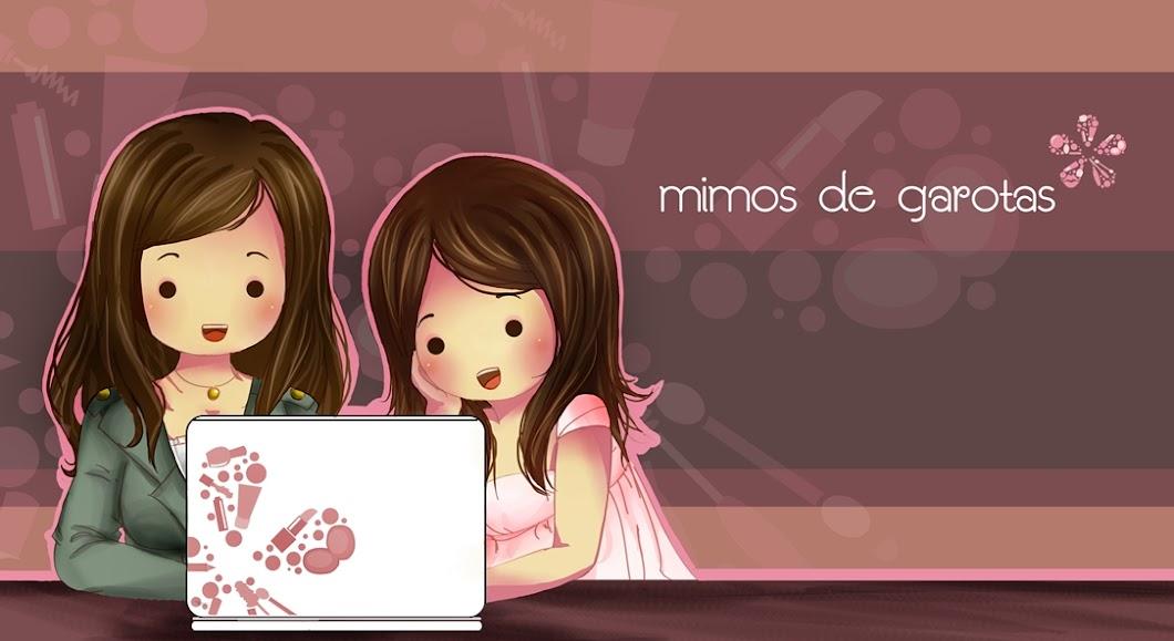 Mimos de Garotas
