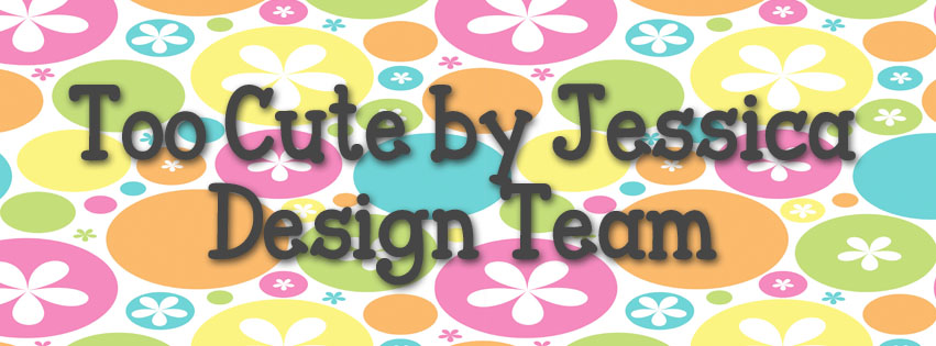 Past design team member for Too Cute by Jessica