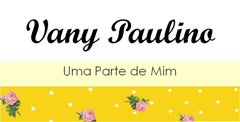 Vany Paulino - Uma Parte de MIm