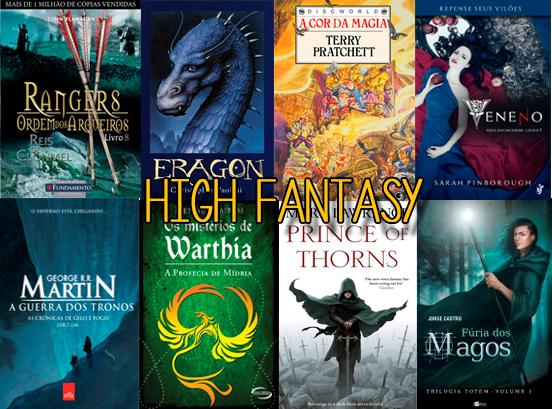 Tipos de Fantasia - High Fantasy