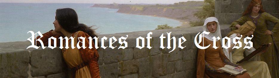 Romances of the Cross