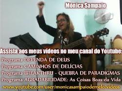 Assista aos meus vídeos no meu canal no Youtube