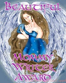Beautiful Mommy Writer Award