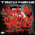 Tech N9ne - Hood Go Crazy ft. 2 Chainz & B.o.B (Audio)