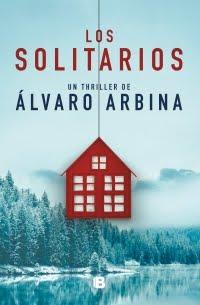 Los solitarios, Álvaro Arbina