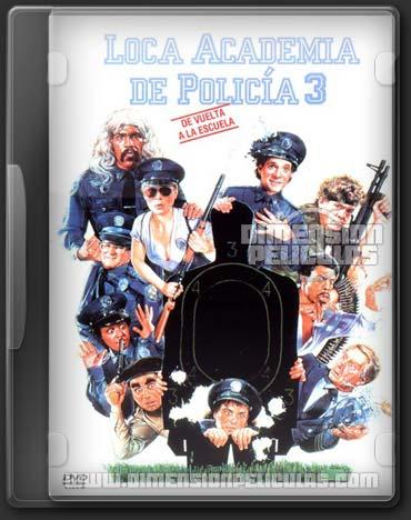 Locademia de Policía 3: De Vuelta a la Escuela (DVDRip Español Latino)