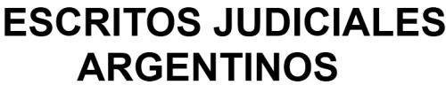 MODELOS DE ESCRITOS JUDICIALES ARGENTINOS