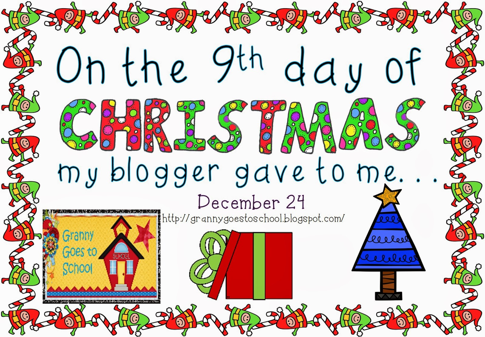 Granny Goes to School: 9 Days of Christmas: Day 9