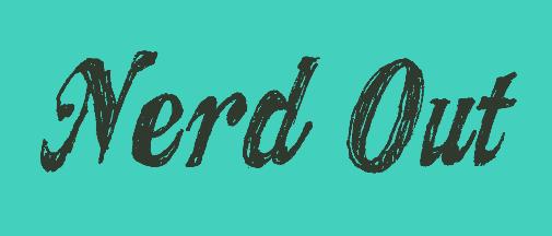 Nerd Out App | Superheroes.xyz