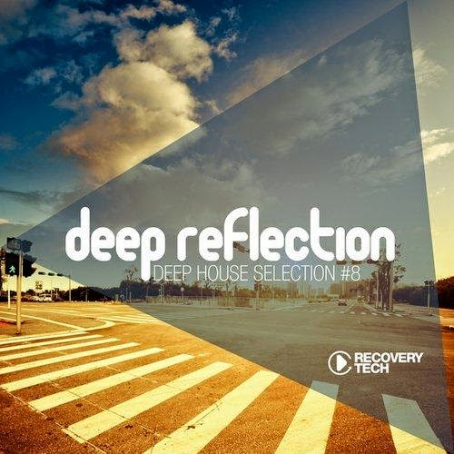 Download Deep Reflection Deep House Selection, Vol. 8 2014 Baixar CD mp3 2014