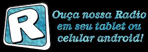 CLIQUE AQUI PARA BAIXAR O APLICATIVO RADIOSNET