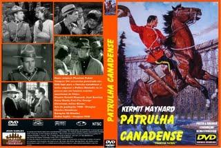 PATRULHA CANADENSE (1936) - REMASTERIZADO