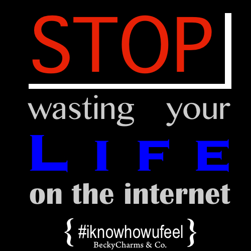 Stop wasting your life poster art by BeckyCharms