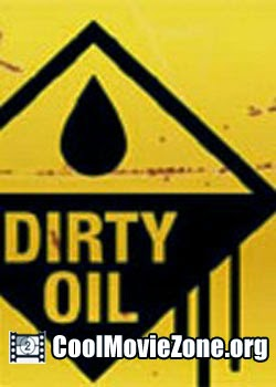 Dirty Oil (2009)