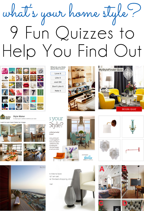 Style inspiration 9 fun quizzes to find your home design for Home decor quiz style