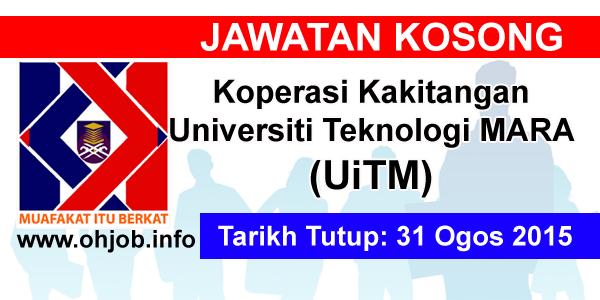 Jawatan Kerja Kosong Koperasi Kakitangan Universiti Teknologi MARA (UiTM) logo www.ohjob.info ogos 2015