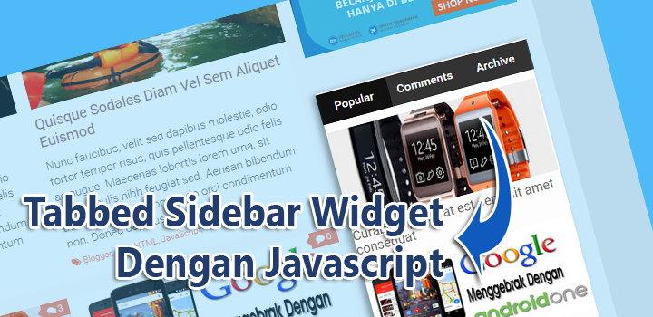 Membuat Tabbed Sidebar Widget Dengan JavaScript