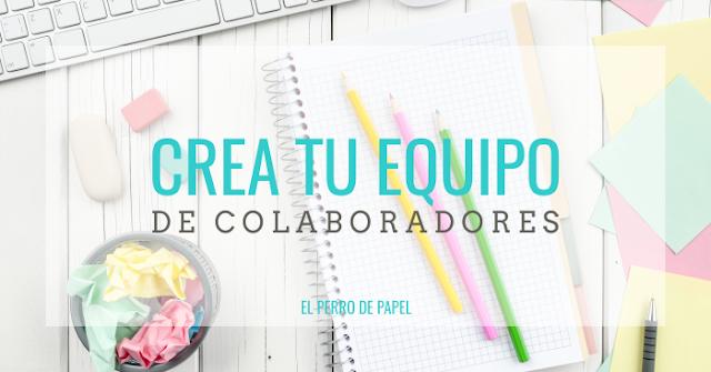 Cómo buscar, organizar y coordinar colaboradores mensuales para tu blog
