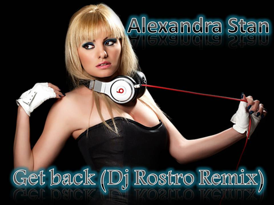 Alexandra Stan - Get Back lyrics