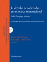 EL DERECHO DE SOCIEDADES EN UN MARCO SUPRANACIONAL 2007