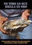 Informe sobre Mineria en Choluteca y Valle,Honduras 2013