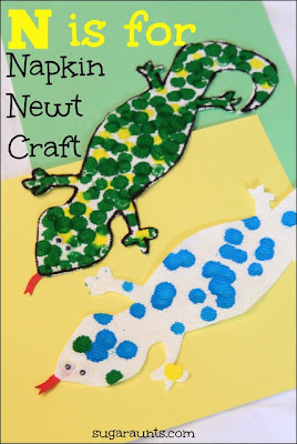N is for Napkin and Newt!  Make a napkin newt with the kids.  So cute!