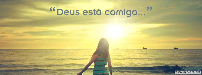 01139 Deus Está Comigo Capas Para Facebook Capas Para Facebook