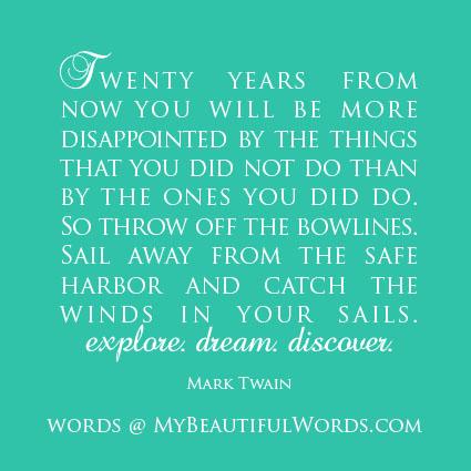 Mark Twain Dream Discover Quote
