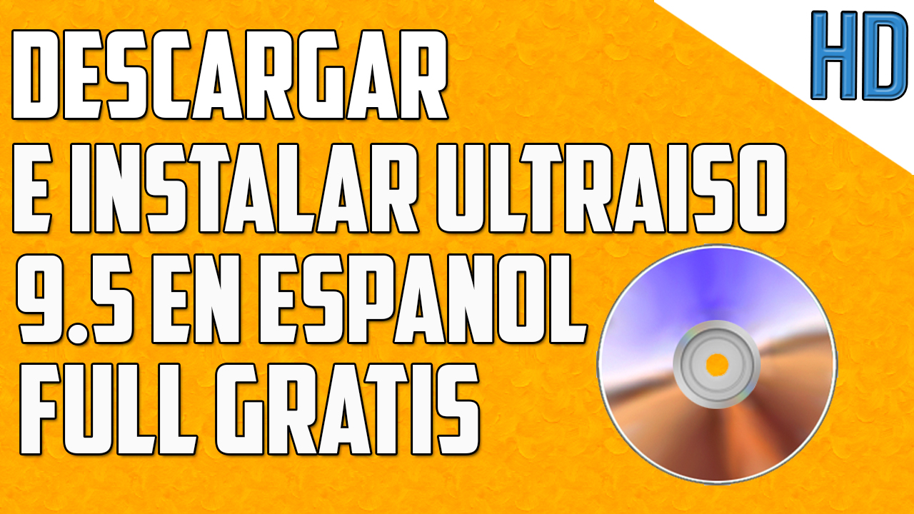descargar ultraiso gratis para windows 7 32 bits