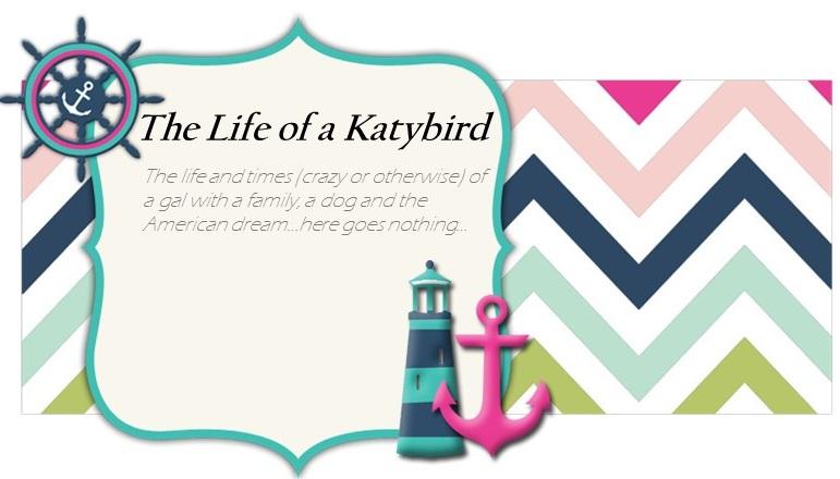 The Life of a Katybird