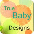 True Baby Designs Where I go for the best cloth diapers in the world!