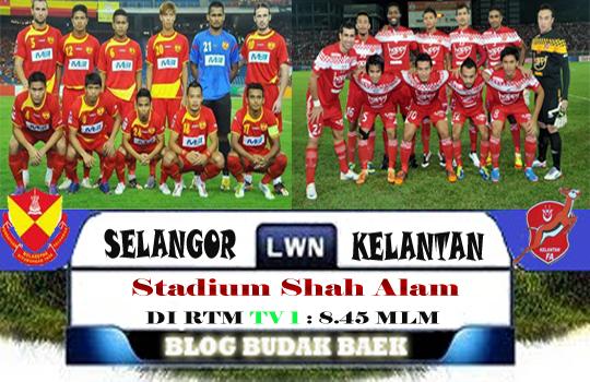 Keputusan Selangor vs Kelantan Separuh Akhir Piala Malaysia  12 OKTOBER 2012