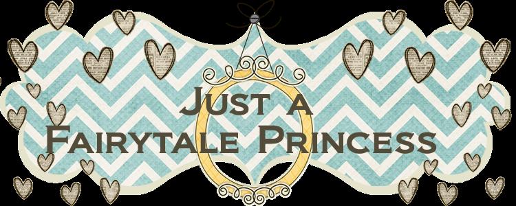 Just a Fairytale Princess