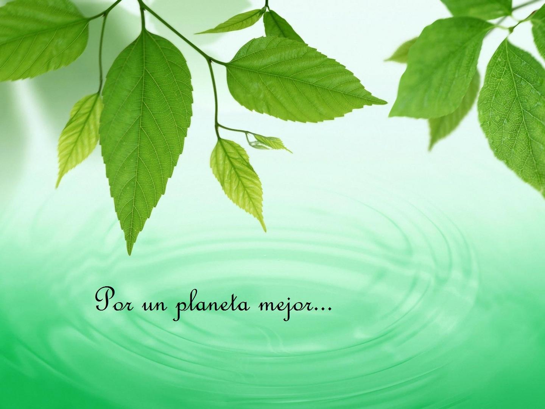 Por un planeta mejor