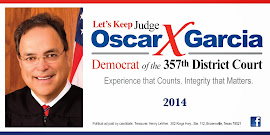KEEP JUDGE OSCAR GARCIA AT 357TH DISTRICT COURT