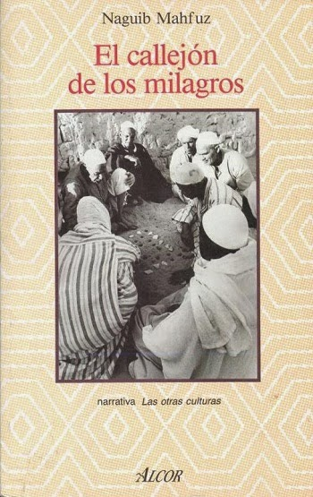 El callejón de los milagros Naguib Mahfuz