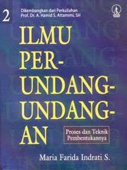 [buku] Ilmu Perundang-Undangan (Jenis, Fungsi, dan Materi Muatan)