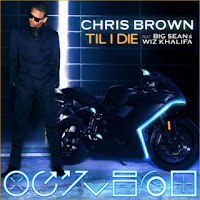 Till I Die - Chris Brown Ft. Big Sean & Wiz Khalifa