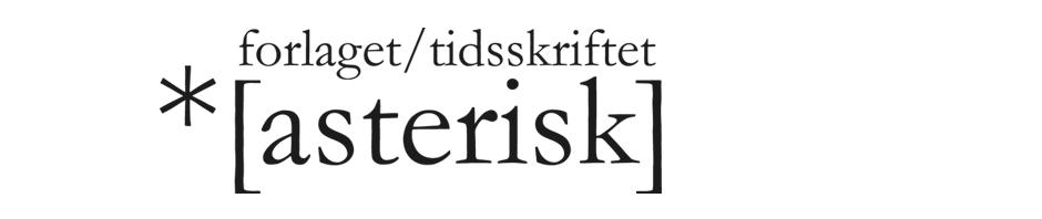 forlaget/tidsskriftet *[asterisk]