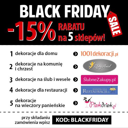 Rabat 15% na zakupy w 5 sklepach! Tylko Black Friday 27.11.2015r. - nie przegap!