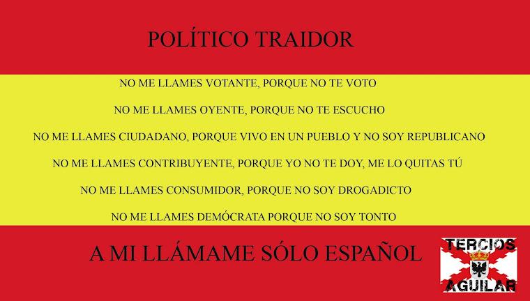 Traidores a España y a los españoles: