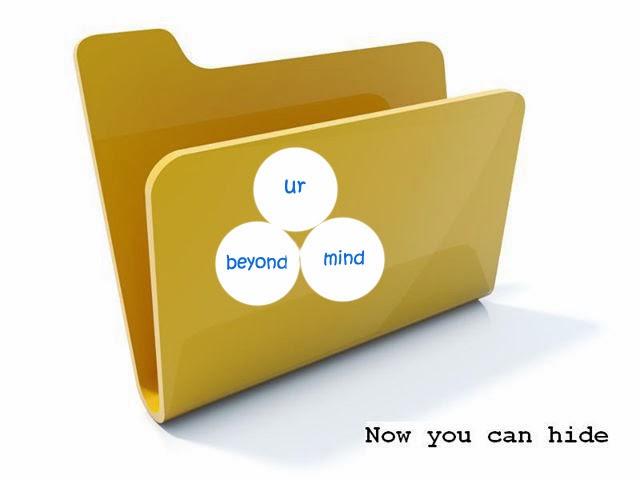 Beyond Ur Mind: Folder Hiding Without Software - Cool Trick