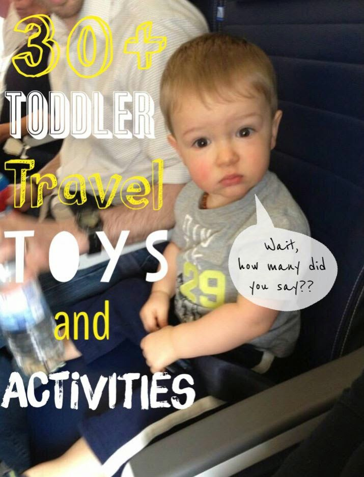 30+ Toddler Travel Toys & Activities
