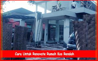 Cara Untuk Renovate Rumah