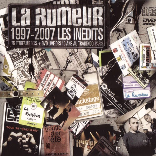 La Rumeur - 1997-2007 Les Inedits