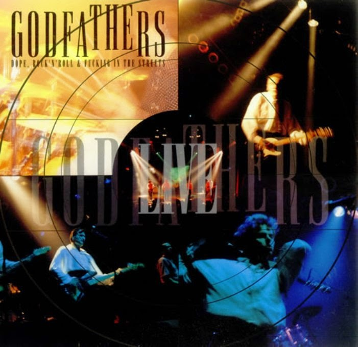 The Godfathers - Dope, rock 'n' roll and fucking in the streets (1992)