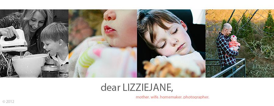 dear LIZZIEJANE,